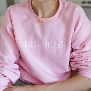 Radical Girl Gang Sweatshirt