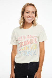 """You Are Stronger Than You Think"" Tee"
