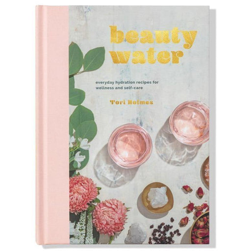 Beauty Water by Tory Holmes - The Red Lark Shop