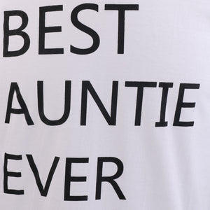 Best Auntie Ever Festive Birthday Gift for Aunt from Nephew or Niece O-Neck Women T-Shirt L White