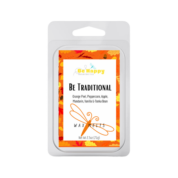 Be Traditional | Be Happy Handcrafted Wax Melts