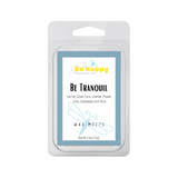 Be Tranquil | Be Happy Handcrafted Wax Melts