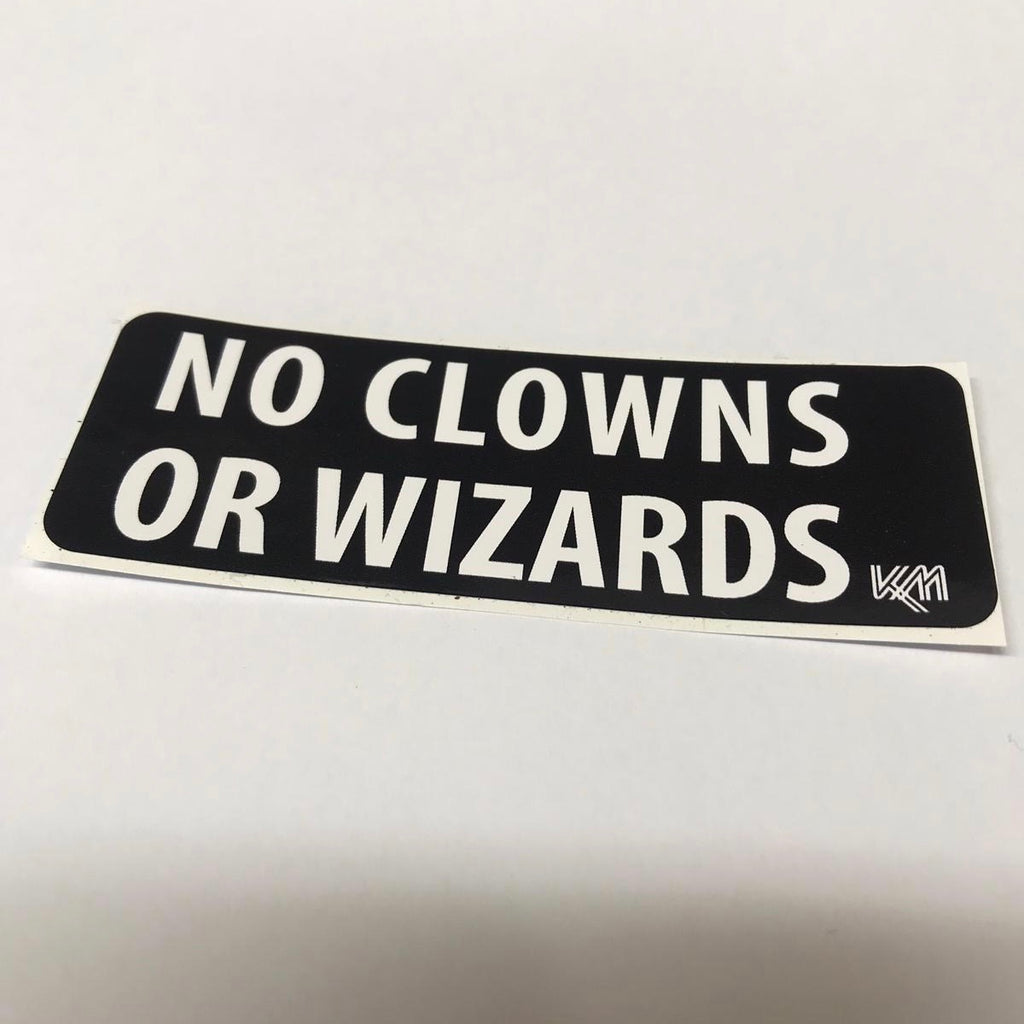 No Clowns or Wizards
