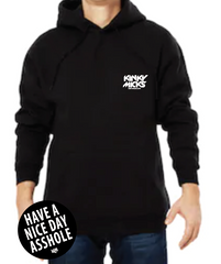 HAVE A NICE DAY A**HOLE Hoodie + FREE STICKER