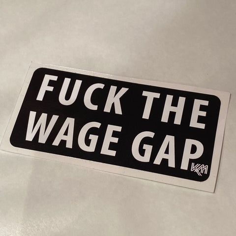 F*ck the Wage Gap