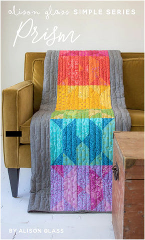 Alison Glass Quilt Pattern - Simple Series: Prism
