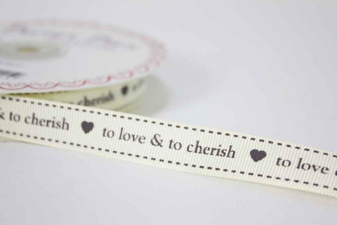 10mm To Love and Cherish Ribbon