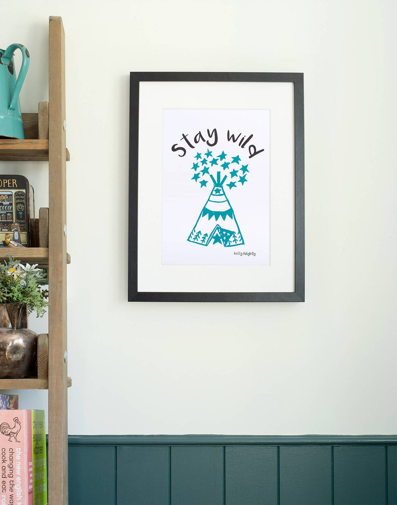 Stay Wild Teal Print