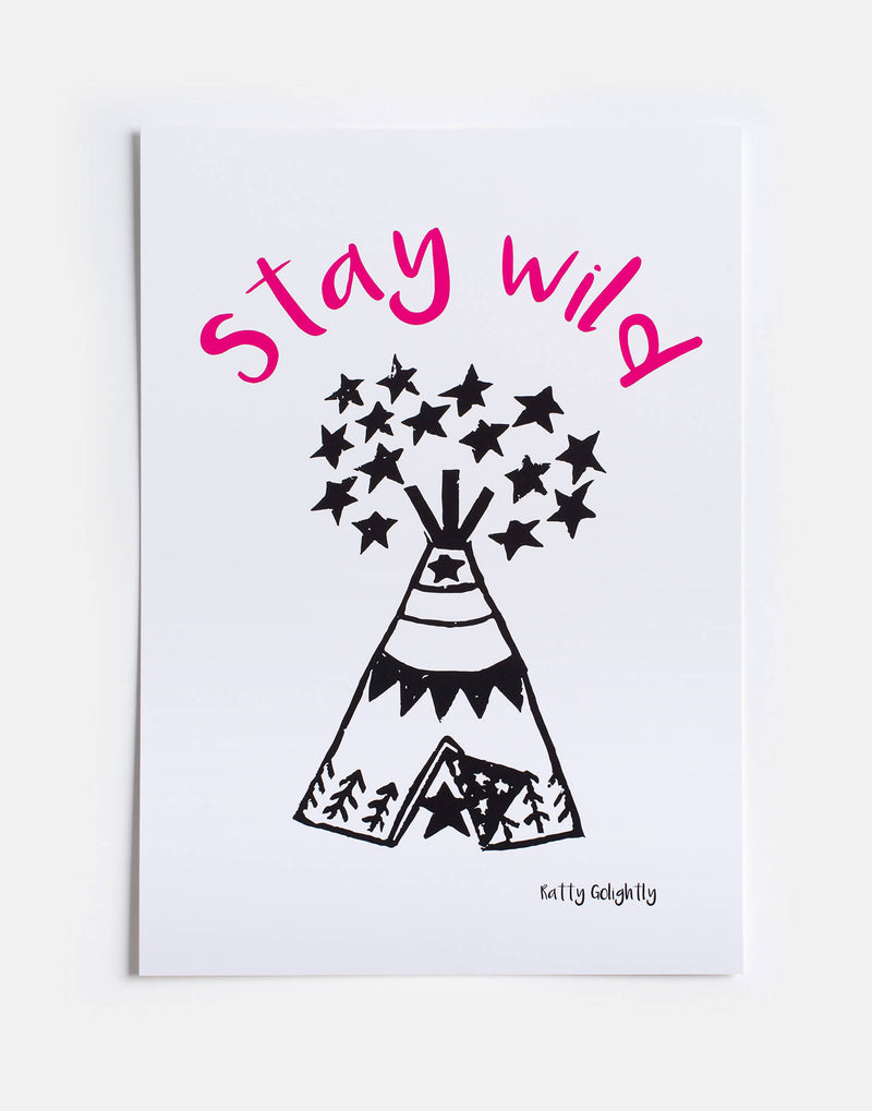 Stay Wild Pink Print
