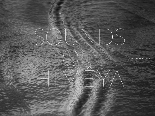Sounds of Himêya – Volume I