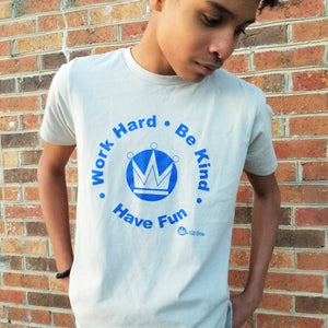 Work Hard, Be Kind, Have Fun -  Short Sleeve Tee