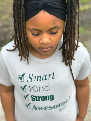 Smart, Kind, Strong, Awesome -  Short Sleeve Tee