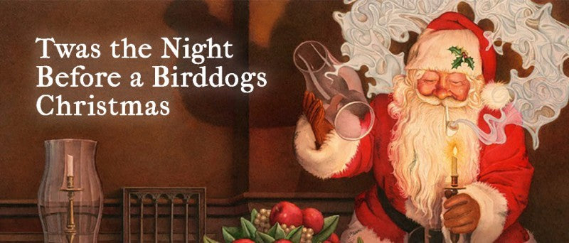 Twas the night before a Birddogs Christmans
