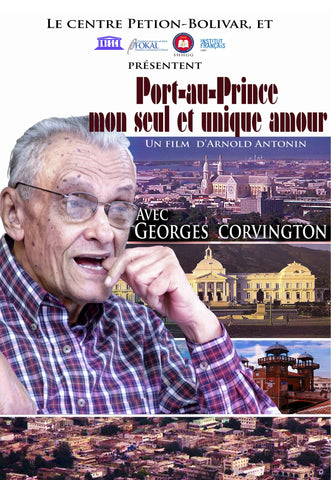 Georges Corvington: Port-au-Prince, my unique and only love