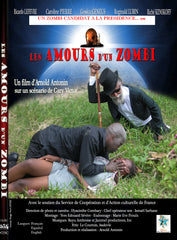 The Loves of a Zombie or can a Zombie be President? / Les amours d'un zombi