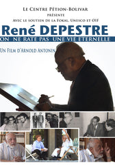 René Depestre : We can't miss an Eternal Life