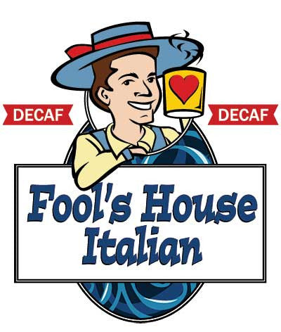 Fool's Decaf House Italian