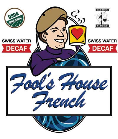 Fool's Decaf Organic Fair Trade House French