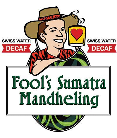 Fool's Decaf Swiss Water Sumatra Mandheling