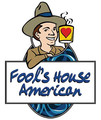 Fool's House American