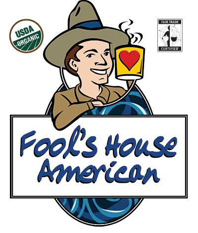 Fool's Organic Fair Trade House American