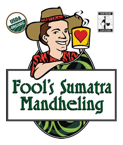 Fool's Organic Fair Trade Sumatra Mandheling
