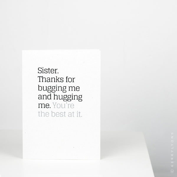 This true-to-life, greeting card is ideal for anyone wanting to give their sister a heartfelt thank you or a big squeezy birthday hug in a card