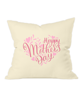 Happy Mother's Day - Natural Throw Cushion