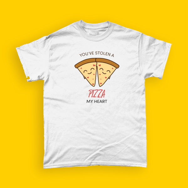Unisex T-Shirt - You've Stolen a Pizza My Heart