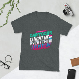 80-ties Cartoons Taught Me Everything I Know Shirt, T Shirt T-shirt, Gift For Him Her, Good Vibes, T Shirts For Women Men, T-shirt Women