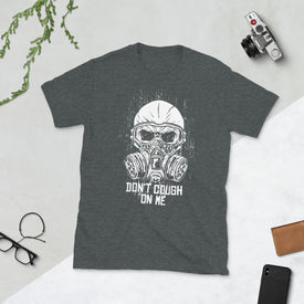 Don't Cough On Me White Gas Mask, T Shirt T-shirt, Gift For Him Her, Good Vibes, T Shirts For Women Men, T-shirt Women, Graphic Tee,Men gift