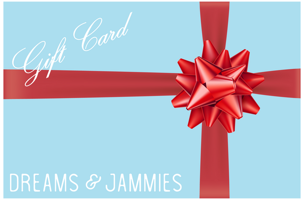 Dreams and Jammies Gift Card