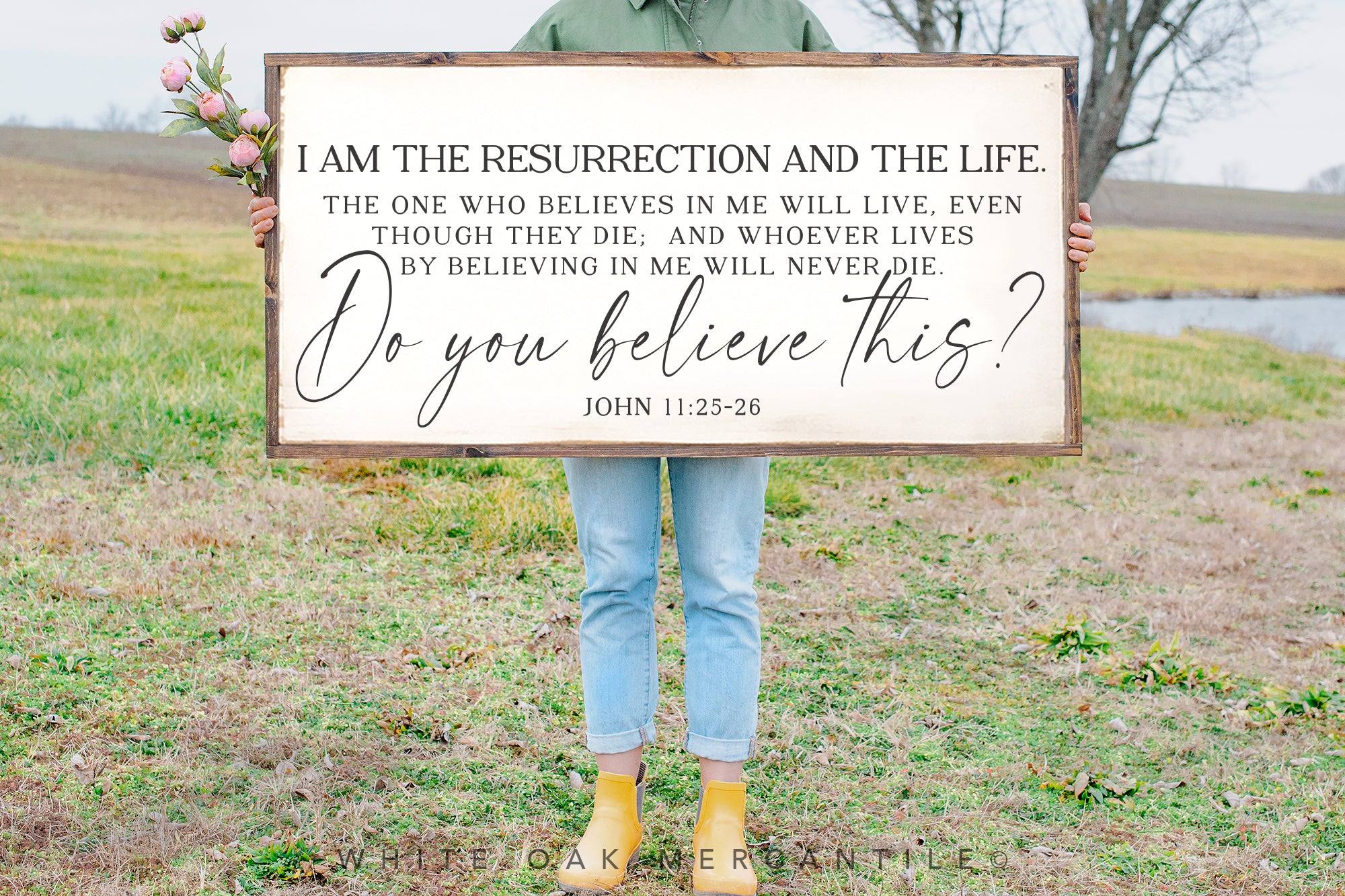John 11:25 - I Am The Resurrection and The Life Sign