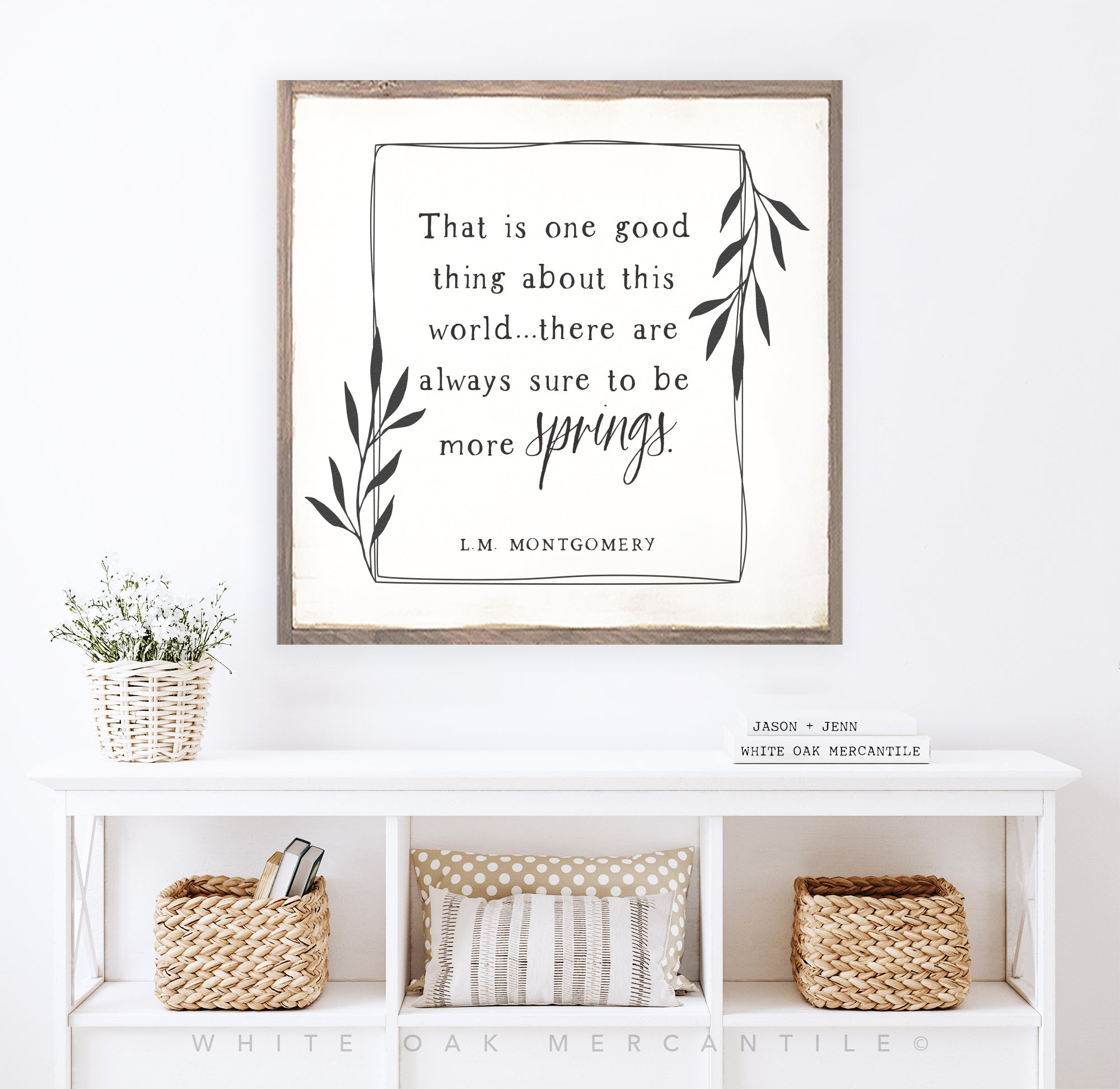 L.M. Montgomery Spring Quote Sign