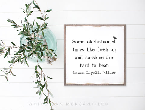 Laura Ingalls Wilder Spring Quote Sign