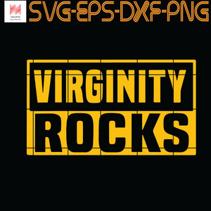 Virginity Rocks Virgin, Quotes, Funny Quotes, Cameo, Cricut, Silhouette, SVG, PNG, Eps, DXF, Digital Download