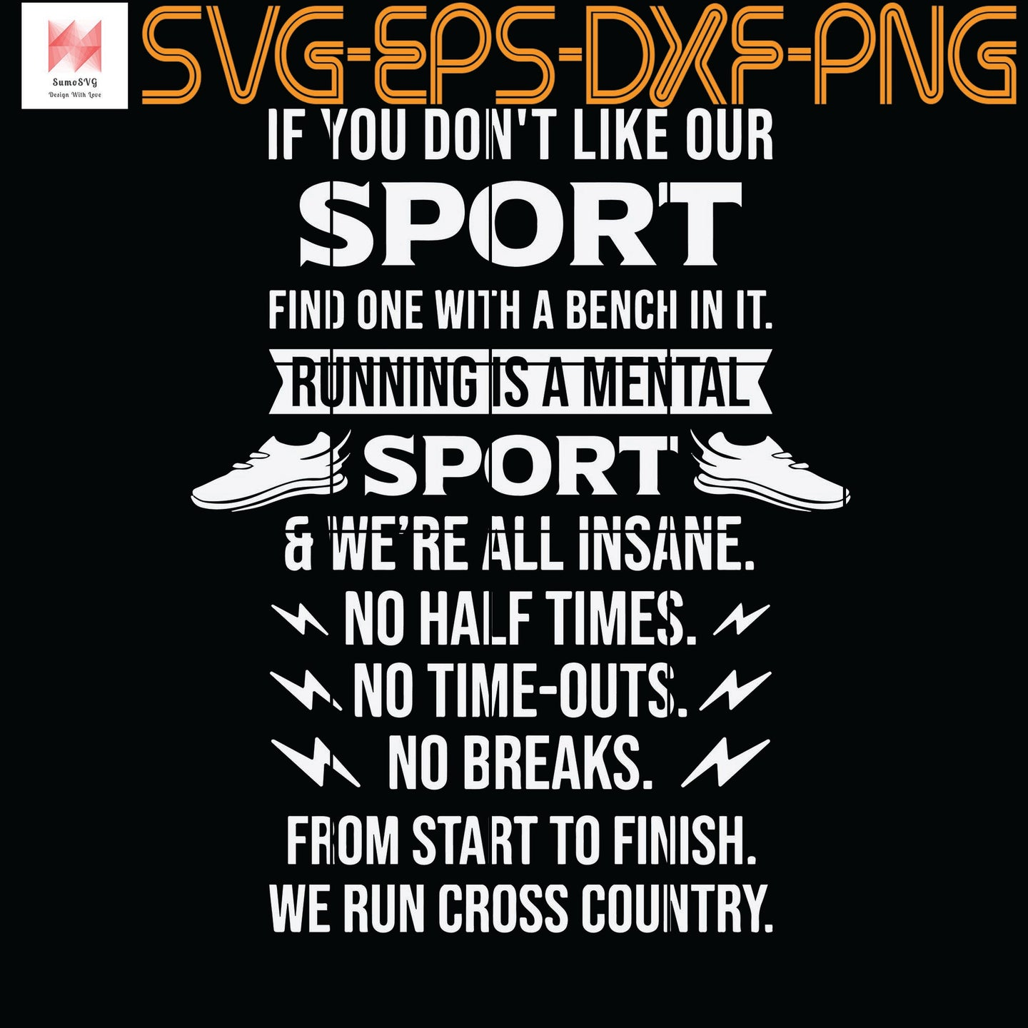 We Run Cross Country - Runner Running Racers Funny Gift, Quotes, Funny Quotes, Cameo, Cricut, Silhouette, SVG, PNG, Eps, DXF, Digital Download