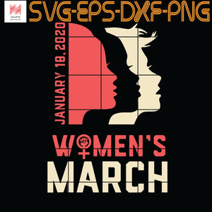 Women's March January 18, 2020 Shop #WomensWave, Quotes, Funny Quotes, Cameo, Cricut, Silhouette, SVG, PNG, Eps, DXF, Digital Download