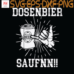 "German Text ""Cansenbier Saufnn Beer Saufen Design, Quotes, Funny Quotes, Cameo, Cricut, Silhouette, SVG, PNG, Eps, DXF, Digital Download"