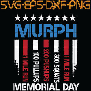 Murph 1 Mile run 200 Pushups 1 Mile Run,  Quotes, PNG, EPS, DXF, Digital Download