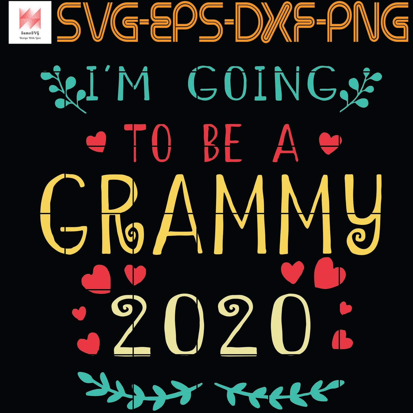 I'm Going To Be A Grammy 2020 SVG, EPS, DXF, PNG, Digital Download