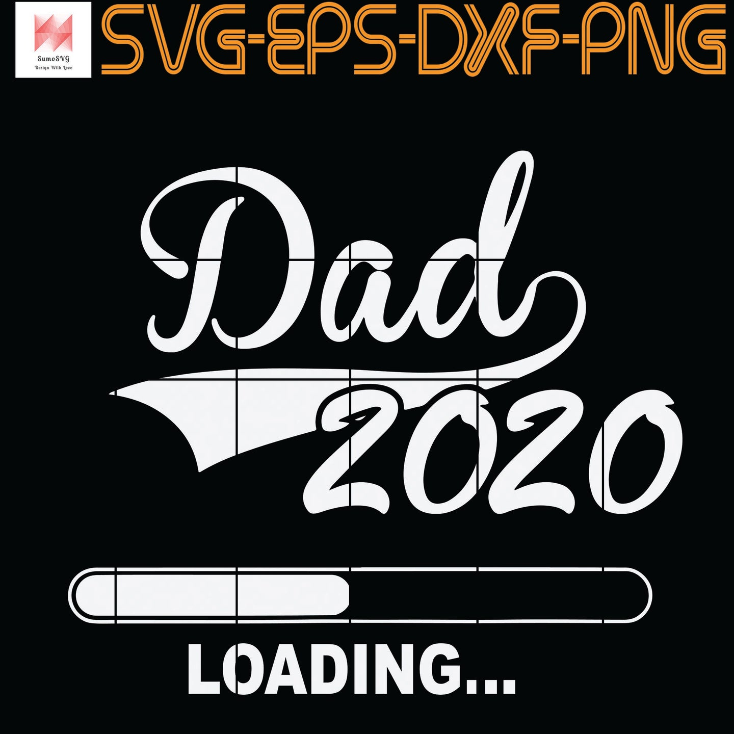 Daddy 2020 Funny Promoted To Dad  SVG, PNG, EPS, DXF, Digital Download