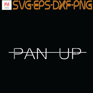 no pan up, Quotes, PNG, EPS, DXF, Digital Download