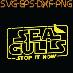 Seagulls Stop It Now Bird, Quotes, SVG, PNG, EPS, DXF, Digital download