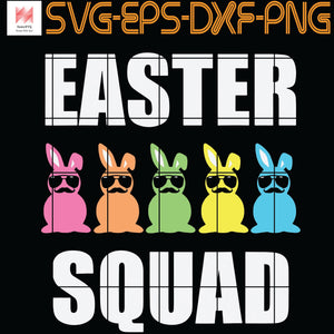 Easter Squad Funny Egg Hunting ,SVG for cricut, silhouette, easter ,  SVG, PNG, EPS, DXF, Digital Download