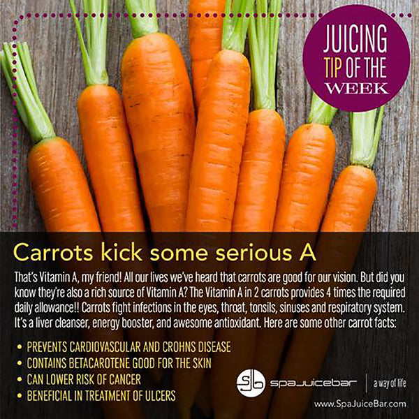 SpaJuiceBar Juice Tip of the Week Carrot