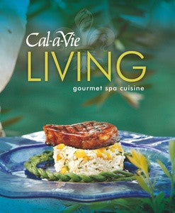 Cal-a-Vie Living Cookbook
