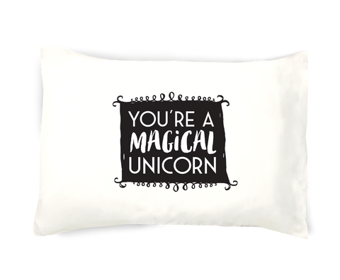 You're a Magical Unicorn Single Pillowcase