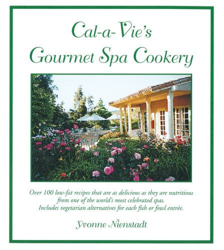 Cal-a-Vie's Gourmet Spa Cookery