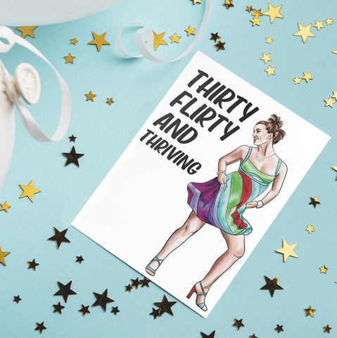 Thirty Flirty and Thriving 13 going on 30 themed birthday card for her